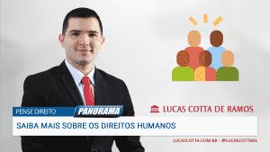 Read more about the article Direitos humanos: coisa de bandido? Abandone o senso comum e saiba mais